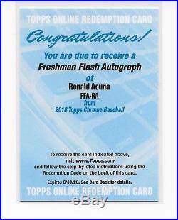 2018 Topps Chrome Ronald Acuna Jr RC Auto Freshman Flash #/99 Unused Redemption