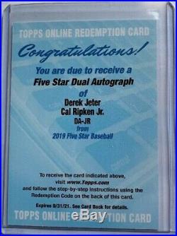 2019 Topps Five Star Dual Auto Jeter / Ripken Jr Auto SSP /5 Redemption Card