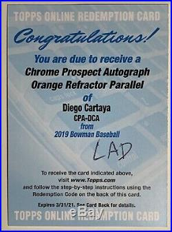 Diego Cartaya 2019 Bowman Chrome Orange Refractor Auto #/25 Dodgers Redemption