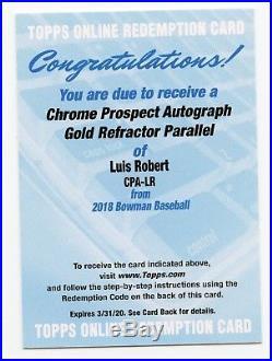 LUIS ROBERT 2018 Bowman Chrome GOLD Refractor AUTO REDEMPTION RC #50