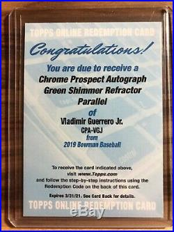 VLADIMIR GUERRERO JR Auto Green Shimmer Refractor Redemption #/99 2019 Bowman